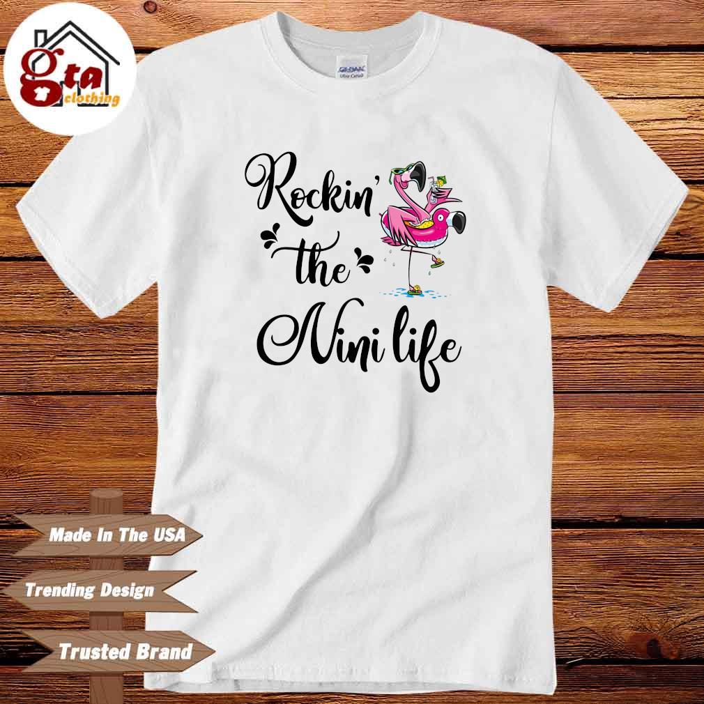 Flamingo rockin' the nini life shirt